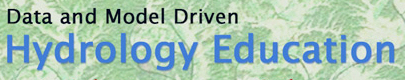 Data and Model Driven Hydrology Education